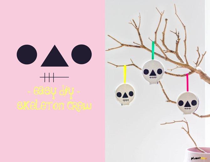 Easy DIY - skeleton crew - Planet Fur